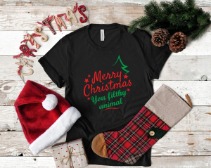 Tricou Personalizat Craciun - Merry Christmas You Filthy Animal1