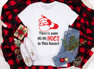 Tricou Personalizat Craciun - There's Some Ho Ho Hoes In This House0