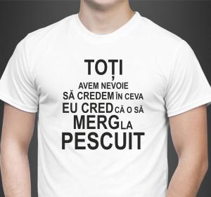 Tricou Personalizat - Eu Cred Ca O Sa Merg La Pescuit1
