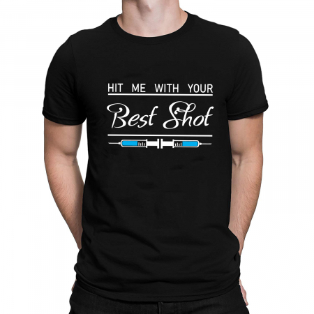 Tricou personalizat - Hit Me With Your Best Shot [1]