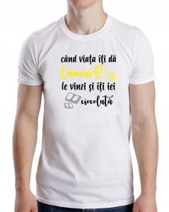 Tricou Personalizat Funny - Cand Viata Iti Da Lamai, Ia-ti Ciocolata1