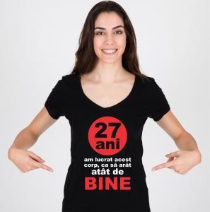 Tricou Personalizat - 27 de Ani Am Lucrat Acest Corp1