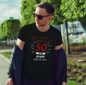 Tricou Personalizat - Mi-au trebuit 50 de ani sa arat atat de bine1