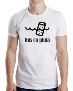 Tricou Personalizat - Dus cu Pluta1