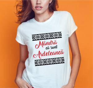 Tricou Personalizat - Mandra Ca Sunt Ardeleanca0