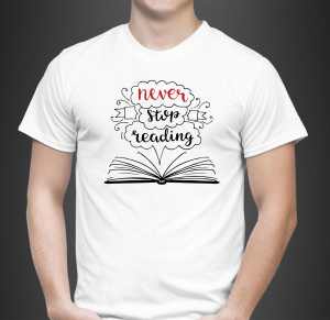 Tricou Personalizat - Never Stop Reading0