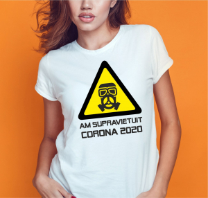 Tricou Personalizat #stamacasa - Am Supravietuit Coronavirus 20201