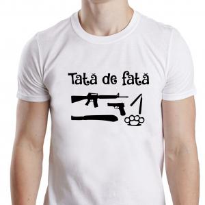 Tricou Personalizat - Tata De Fata1