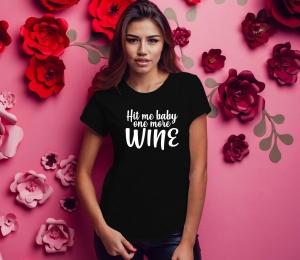 Tricou Petrecerea Burlacitelor - One More Wine1
