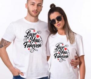 Tricouri Cuplu Personalizate - Love you forever1