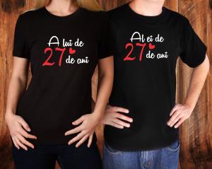 Tricouri Cuplu Personalizate - Al Ei / A Lui de 27 Ani1