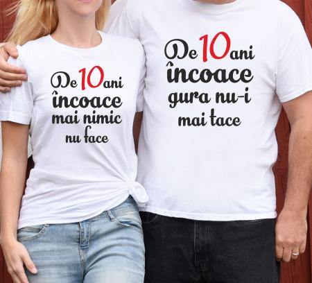 Tricouri Cuplu Personalizate - Aniversare Casatorie De 10 Ani Incoace [1]