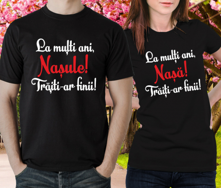 Tricouri Cuplu Personalizate - La multi ani nasule/nasa [1]