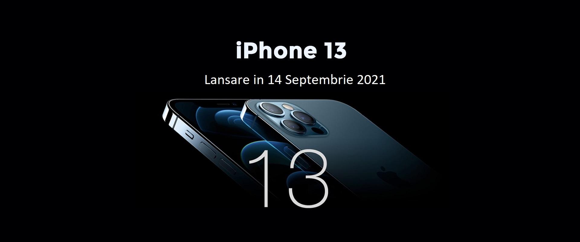 Iphone 13 se lanseaza in 14 Septembrie