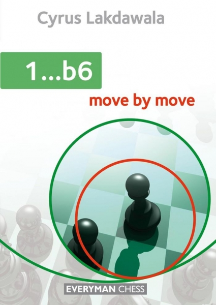 Carte : 1...b6: Move by Move - Cyrus Lakdawala 0