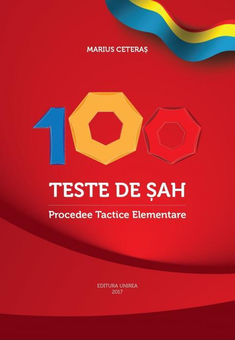Carte : 100 teste de sah. Procedee Tactice Elementare / M. Ceteras 0