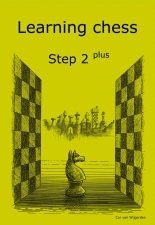 Learning chess - Step 2 PLUS - Workbook / Pasul 2 plus - Caiet de exercitii 0
