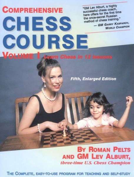 Comprehensive Chess Course Volume 1 0