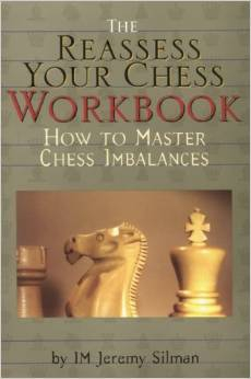 Carte : Reassess your Chess: Workbook / Jeremy Silman 0