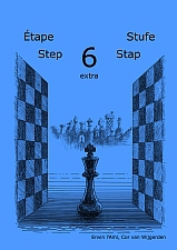 Learning chess - Step 6 EXTRA - Workbook / Pasul 6 extra - Caiet de exercitii 0