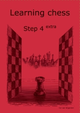 Learning chess - Step 4 EXTRA - Workbook Pasul 4 extra - Caiet de exercitii imagine