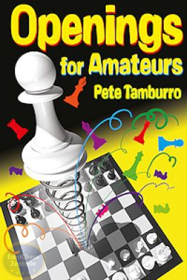 Carte : Openings for Amateurs / Pete Tamburro 0