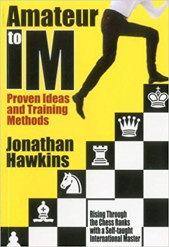 Carte : Amateur to IM - Proven Ideas and Training Methods 0