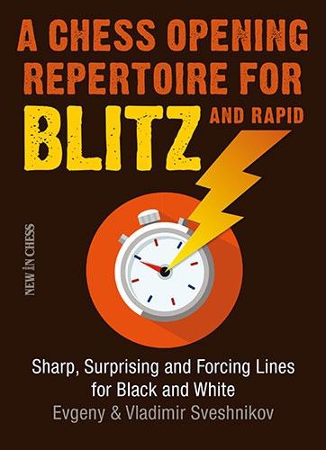 Carte : A Chess Opening Repertoire for Blitz and Rapid E. Sveshnikov, V. Sveshnikov imagine