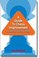 Carte : Guide to Chess Improvement: The Best of Novice Nook 0