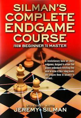 Carte : Silman s Complete Endgame Course Jeremy Silman imagine