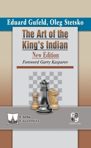 Carte : The Art of the King's Indian: New Edition, with a Foreword by Garry Kasparov 0