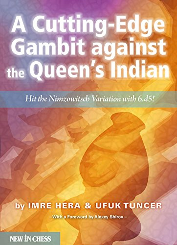A Cutting-Edge Gambit against the Queen s Indian - Imre Hera imagine
