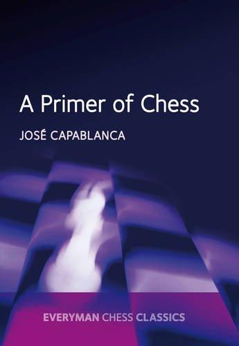 Carte : A Primer of Chess - Jose Capablanca 0