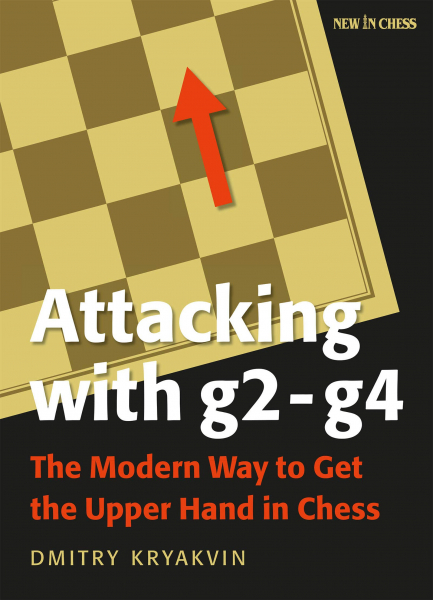 Attacking with g2-g4 - Dmitry Kryakvin 0