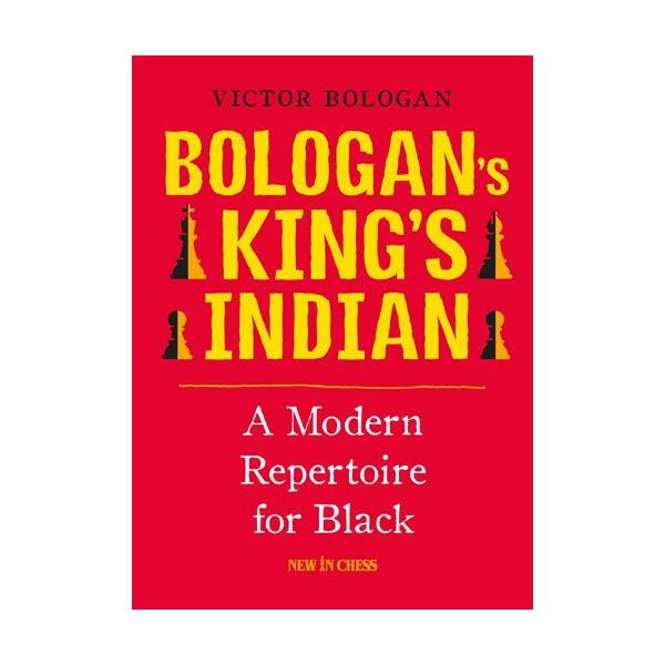 Carte : Bologan's King's Indian: A Modern Repertoire for Black 0