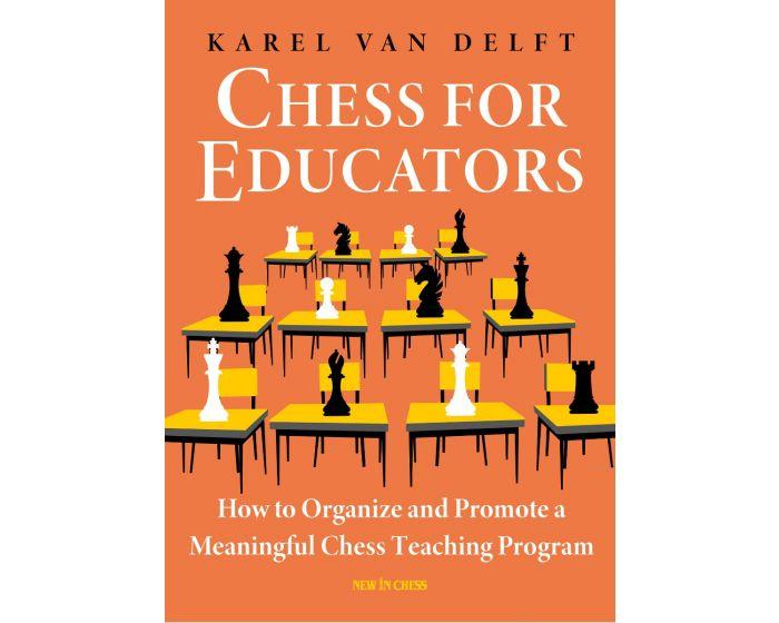 Carte: Chess for Educators - Karel van Delft [0]