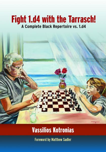 Carte : Fight 1.d4 with the Tarrasch: A Complete Black Repertoire vs. 1.d4 - Vassilios Kotronias [0]