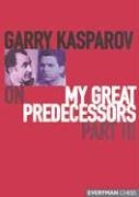 Carte : Garry Kasparov on My Great Predecessors: Part 3 - Garry Kasparov 1