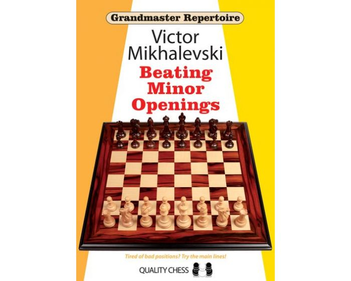 Carte: GM Repertoire 19 - Beating Minor Openings - Victor Mikhalevski 0
