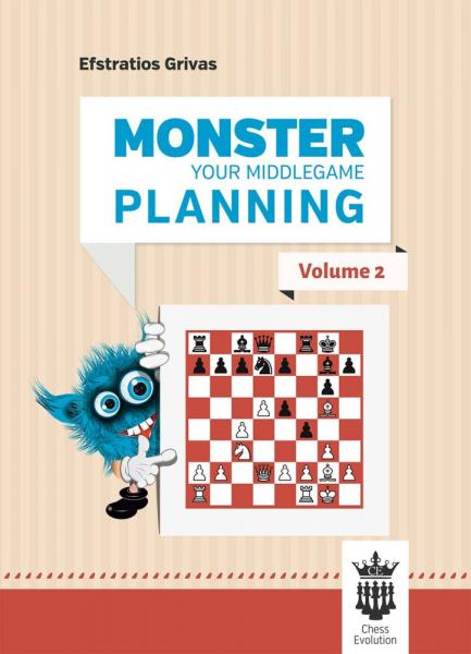 Carte : Monster your middlegame planning - Volumul 2 - Efstratios Grivas 0