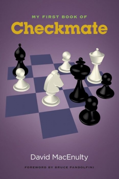 Carte : My first book of checkmate, David MacEnulty 0