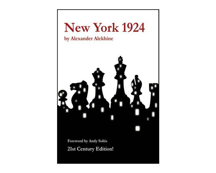 Carte: New York 1924 - Alexander Alehin - 21st Century Edition ! 0