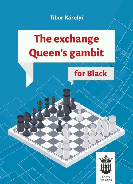 """Carte : The Exchange Queen""""s Gambit for Black - Tibor Karolyi 0"""