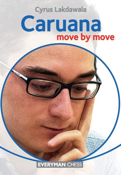Carte : Caruana - Move by move - Cyrus Lakdawala imagine