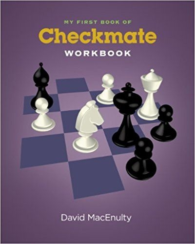 Carte : Caiet de exercitii -My first book of checkmate - David MacEnulty 0