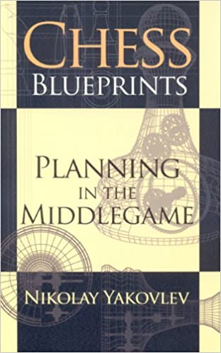 Chess Blueprints - Nikolay Yakovlev 0