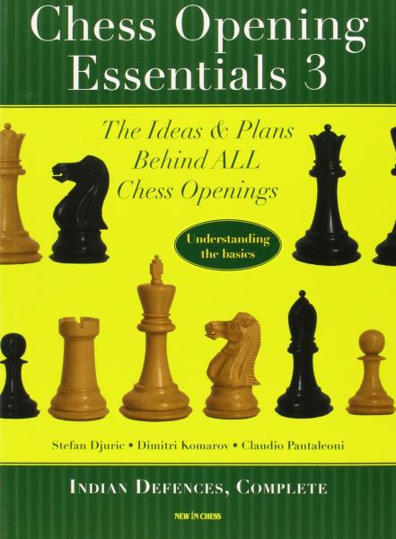 Carte : Chess Opening Essentials, Volume 3 - Stefan Djuric & Dimitri Komarov & Claudio Pantaleoni 0