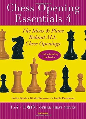 Carte : ChessOpening Essentials, Volume 4 - Stefan Djuric / Dimitri Komarov / Claudio Pantaleoni 1