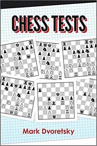 Chess Tests - Mark Dvoretsky 0