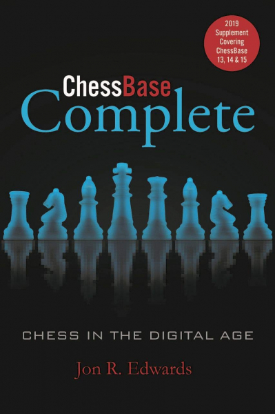 Chessbase Complete - 2019 Supplement - Jon Edwards 0